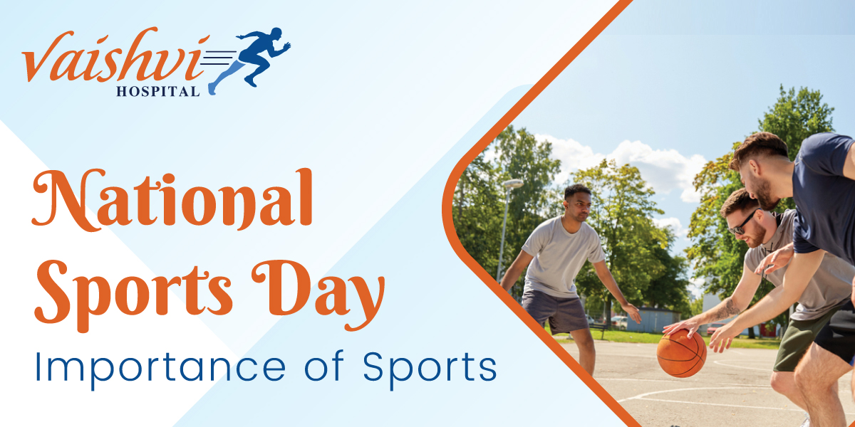 NATIONAL SPORTS DAY  Importance of Sports